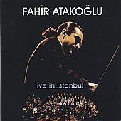 Fahir Atakoglu: Live in Istanbul