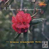 Vince Guaraldi Trio: A Flower Is a Lovesome Thing