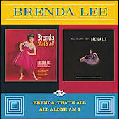 Brenda Lee: Brenda, That's All/All Alone Am I