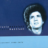 Lucio Battisti: Collection (Canzoni 1966-72)