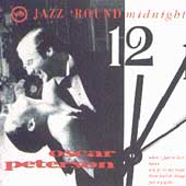Oscar Peterson: Jazz 'Round Midnight