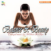 Various Artists: Balance & Beauty: Tranquil Music for Wellness & Spa