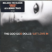 Goo Goo Dolls: Let Love In [Bonus Track]