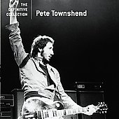 Pete Townshend: The Definitive Collection [Remaster]