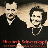 Recordings for German Radio - Elisabeth Schwarzkopf
