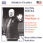 American Classics - Sousa: Music for Wind Band Vol 6