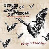 Vitamin String Quartet: Strung Out on Avenged Sevenfold: Bat Wings and Broken Strings