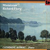 Richard Flury: Piano Music / Catherine Aubert