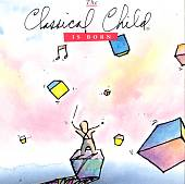 The Classical Child - is Born