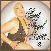 Sweet Angel: Handle Your Business