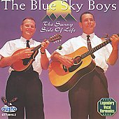 The Blue Sky Boys: The Sunny Side of Life (Gusto)