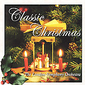 London Symphony Orchestra: Classic Christmas