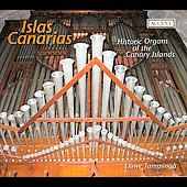 Islas Canaris - Historic Organs of the Canary Islands / Liuwe Tamminga
