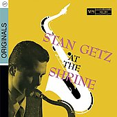 Stan Getz (Sax): At the Shrine [Digipak]