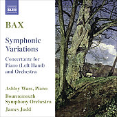 Bax: Symphonic Variations, Concertante for Piano (Left Hand) / Judd, Wass, Bournemouth SO