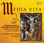 Media vita - Gregorian Hymns on Death and Resurrection / Stan Hollaardt, Schola Cantorum Karolus Magnus