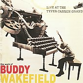 Buddy Wakefield: Live at the Typer Cannon Grand *