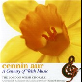 Cennin Aur: A Century of Welsh Music
