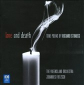 Love and Death: Tone Poems by Richard Strauss / Queensland Orch.