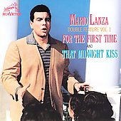 Mario Lanza (Actor/Singer): Double Feature, Vol. 1: For the First Time/That Midnight Kiss