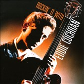 Eddie Cochran: Rockin' It with Eddie Cochran