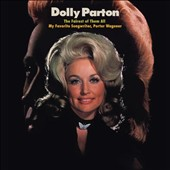 Dolly Parton: The Fairest of Them All/My Favorite Songwriter, Porter Wagoner