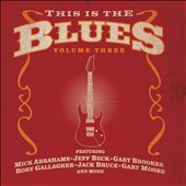 Various Artists: This Is the Blues, Vol. 3