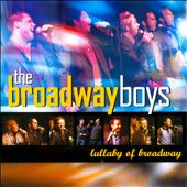 Various Artists: Broadway Boys: The Lullaby of Broadway