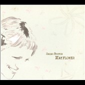 Sarah Burton: Mayflower [Digipak]