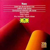 Nono: Como una ola de fuerza y luz, etc / Pollini  et al