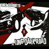 Mrs. Skannotto: The  Long Dark Road