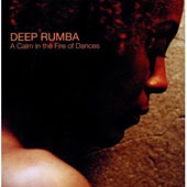 Deep Rumba: A Calm in the Fire of Dances *