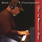 Bob Thompson (Keyboards): Bob Thompson