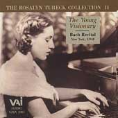 The Rosalyn Tureck Collection Vol 2 - The Young Visionary