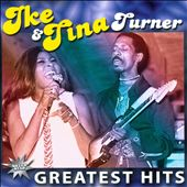 Ike & Tina Turner: Greatest Hits [Galaxy/Zyx]