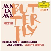 Puccini: Madama Butterfly / Mirella Freni, Jos&eacute; Carreras, Teresa Berganza