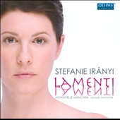 Lamenti: Arias & Songs by Hasse, Haydn & Handel / Stefanie Iranyi, mezzo soprano