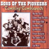 The Sons of the Pioneers: Tumbling Tumbleweeds [Country Stars]