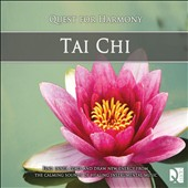 Quest For Harmony: Tai Chi