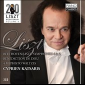 Cyprien Katsaris Plays Liszt: Beethoven Symphonies 4 & 5; Benediction de Dieu; 4 Mephisto Waltzes