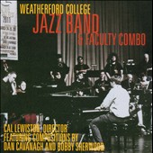 Weatherford College Jazz Band & Faculty Combo: Weatherford College Jazz Band & Faculty Combo