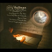 Works of Larry Hoffman: Contemporary American Music