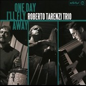Roberto Tarenzi: One Day I'll Fly Away *