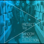 The Project Trio: The  Random Roads Collection *