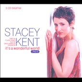 Stacey Kent: It's a Wonderful World [Digipak]
