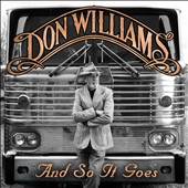 Don Williams: And So It Goes