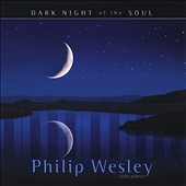 Philip Wesley: Dark Night of the Soul