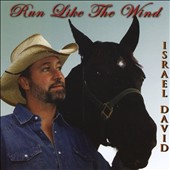 Israel David: Run Like the Wind