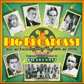 Various Artists: The  Big Broadcast, Vol. 7: Jazz and Popular Music of the 1920s and 1930s