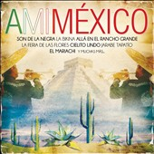 Various Artists: A Mi M&#233;xico